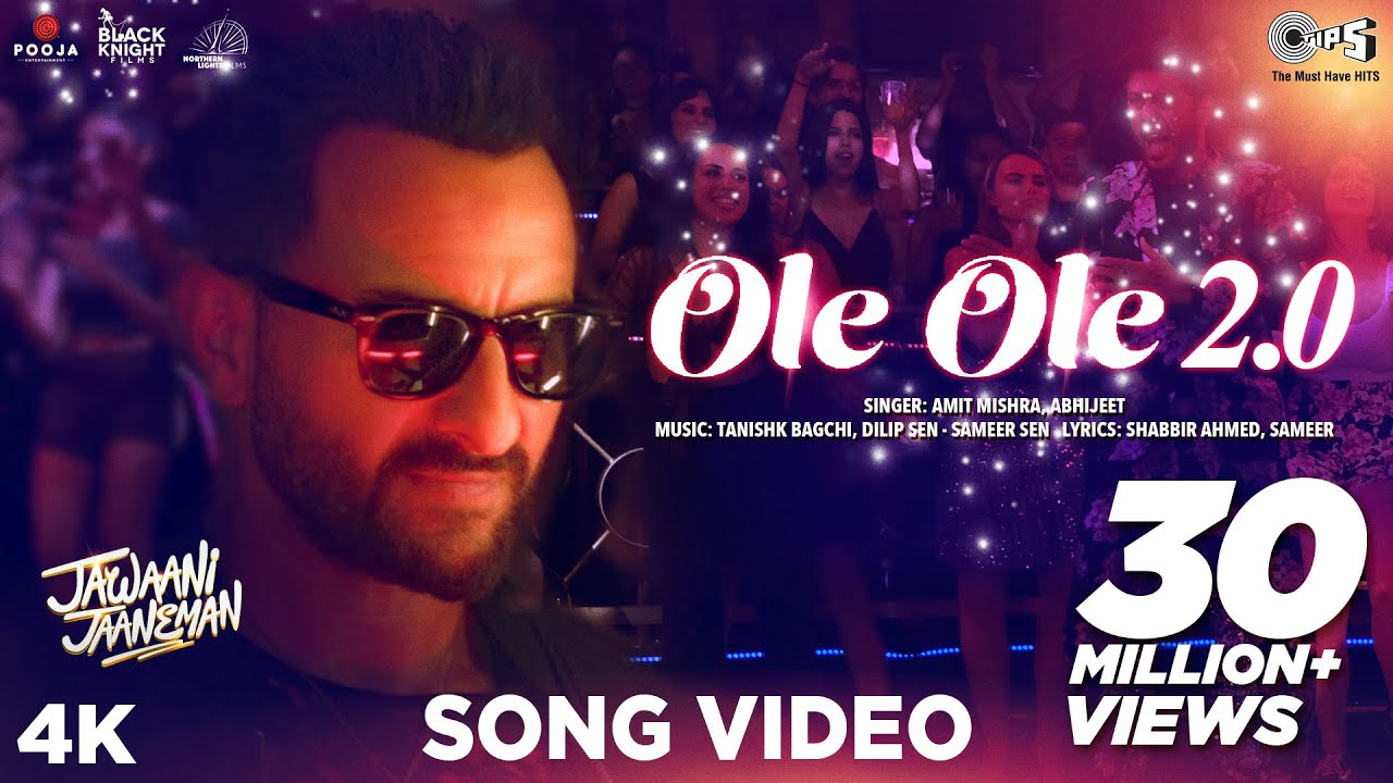 ओले ओले - Ole Ole 2.0 Lyrics in Hindi - Jawaani Jaaneman - Amit Mishra, Abhijeet