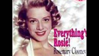 Rosemary Clooney -  It Could Happen To You
