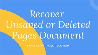 3 Ways to Recover Unsaved or Deleted Pages Document on Mac