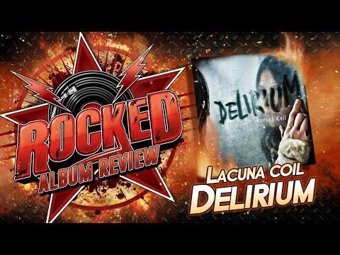 Rocked: Album Review: Lacuna Coil – Delirium