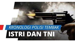 Kronologi Lengkap Polisi Tembak Istri dan Anggota TNI saat Korban Bersetubuh di Rumahnya