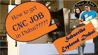 How To Find A Job    CNC Machine Operator Jobs In Dubai
