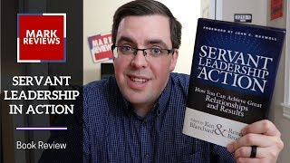 """Servant Leadership in Action"" by Ken Blanchard - Book Review"