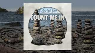 Count Me In (Full Album with Lyrics) - Rebelution
