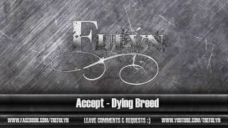 Dying Breed (Accept Cover)