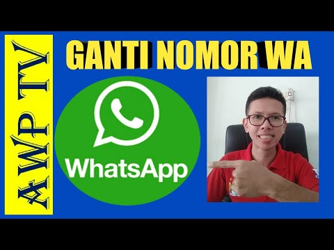 Video Ganti Nomor Whatsapp Tanpa Membuat Akun Baru Terbaru