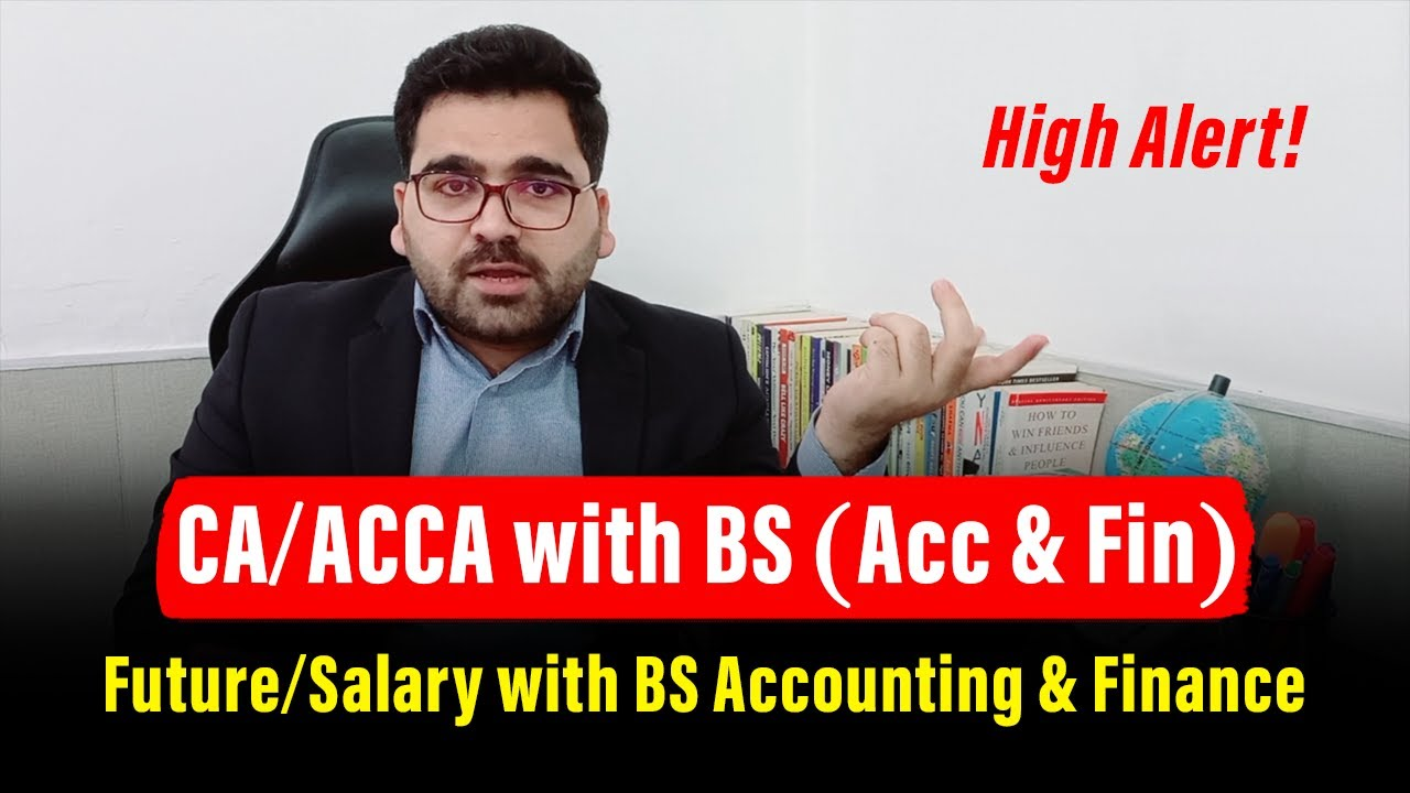 CA/ACCA with BS Accounting & Financing|Future/Salary with BS Accounting & Financing: CA Tradition thumbnail