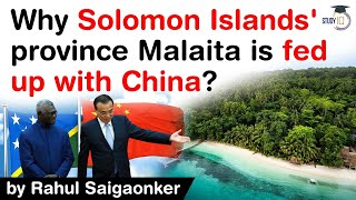 Solomon Islands' province Malaita fed up with China - Malaita to conduct independence referendum