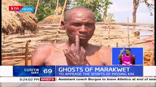 Ghosts of Marakwet: Village elders conduct rituals to appease spirits of missing kin after landslide