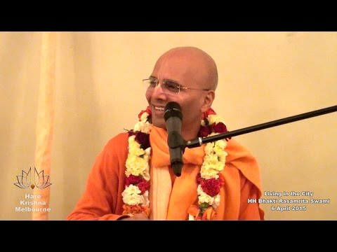 Living in the City - HH Bhakti Rasamrita Swami