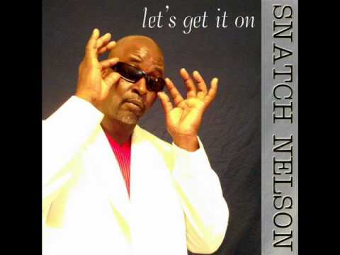 Body, from the new snatch nelson cd, let,s get it on.wmv