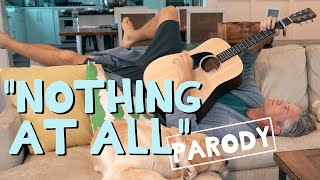 "Nothing At All - ""Wonderwall"" Father's Day Parody"