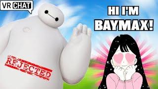 HI, I'M BAYMAX! - VRCHAT