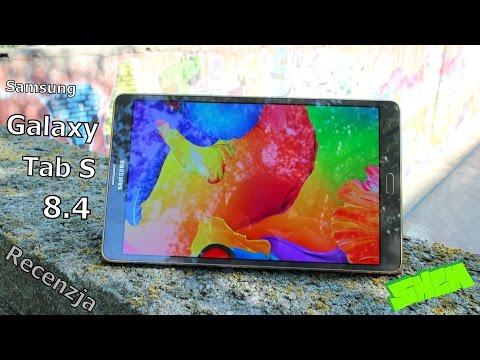 Samsung Galaxy Tab S 8.4 LTE -  Szczegółowa recenzja [PL]
