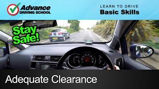 Adequate Clearance  |  Learn to drive: Basic skills