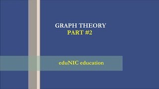 Graph theory complete tutorial  - Part #2