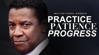 PRACTISE, PATIENCE, PROGRESS | Best Motivational Speech 2020