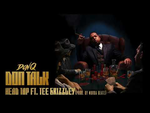 "Don Q - ""Head Tap"" feat. Tee Grizzley"