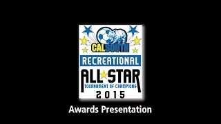 Recreational All-Star Tournament of Champions  Awards Presentation