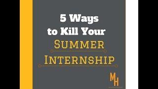 5 Ways to Kill Your Internship!