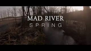 Fly Fishing the Mad River, Ohio Spring 2018