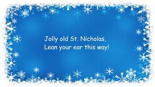 ♫ Jolly Old St Nicholas ♫ Children's Christmas Song