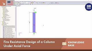 KB 001644 | Fire Resistance Design of a Column Under Axial Force