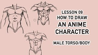 [Draw Anime Character Tutorial] 09 - Male Torso/Male Body