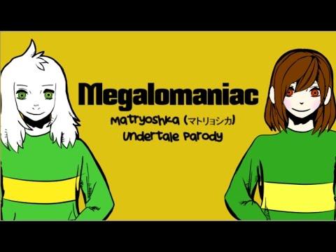 Song Lyrics From Many Fandoms - Megalomaniac ver  Chara