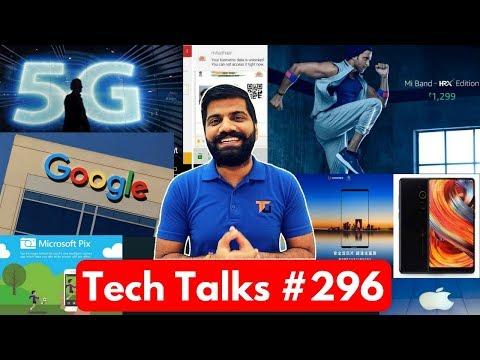 Tech Talks #296 - Billion Phone, iPhone 8 Battery, mAadhaar, Mi HRX Band, 5G Phone