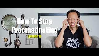 Kwik Brain: How To Stop Procrastination (Episode 10)