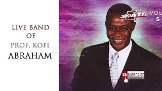 PROF KOFI ABRAHAM