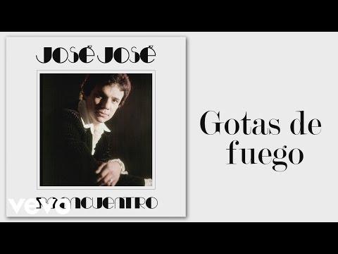 José José - Gotas de Fuego (Cover Audio)