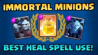IMMORTAL MINIONS! Best Heal Spell Use! Easy 3 Crowns! - Clash Royale