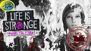 Life Is Strange Before the Storm: Lets Talk About It