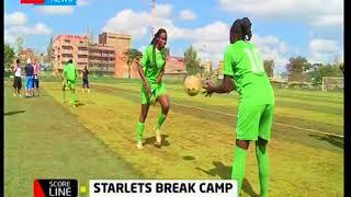 Score Line: Harambee starlets break camp