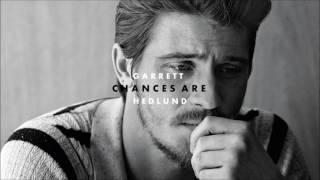 Garrett Hedlund - Chances Are (Audio)