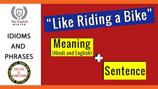 Like riding a bike   Idioms and Phrases   Meaning and Sentence
