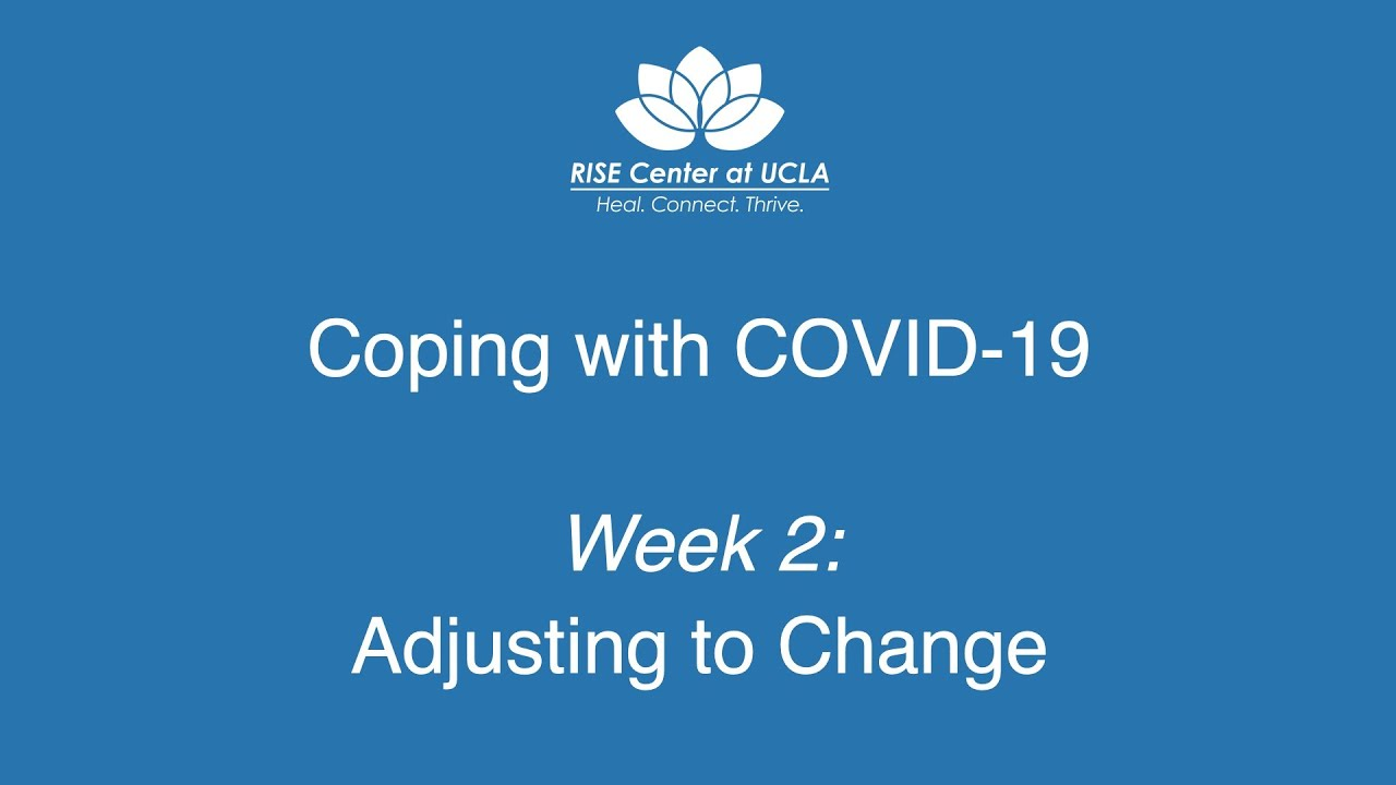 Coping with COVID-19: Adjusting to Change