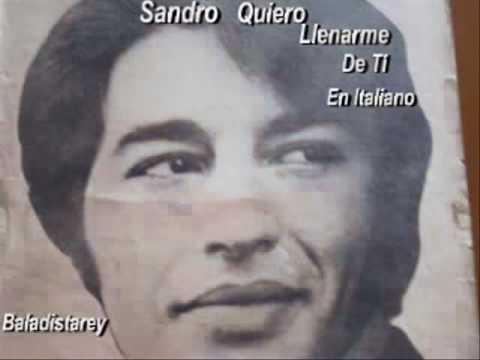 Sandro   Quiero llenarme de tí (Italiano)