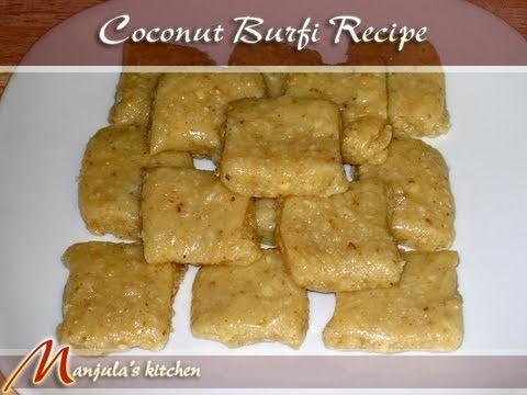 Coconut Burfi Recipe by Manjula