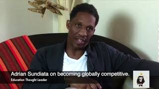 Adrian Sundiata on becoming globally competitive