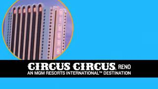 Circus Circus Reno Fearless Acts Of Hospitality - $29 Room Rate
