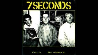 7 Seconds - Old School (full album)