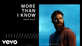 Jordan Davis - More Than I Know (Audio)