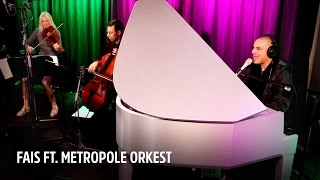 Gambar cover Fais ft. Metropole Orkest - Used To Have It All  | Live bij Evers Staat Op
