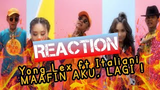 Italiani Ft.Young Lex   Maafin Aku, Lagi! (Music Video) REACTION !!! Gila Aja Deh