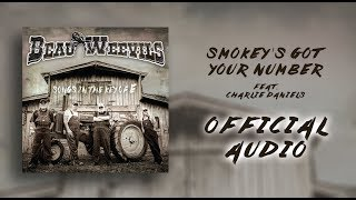 Beau Weevils Feat. Charlie Daniels - Smokey's Got Your Number (Official Audio)