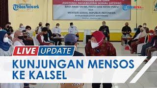 LIVE UPDATE: Kunjungan Menteri Sosial Tri Rismaharini ke Kalimantan Selatan