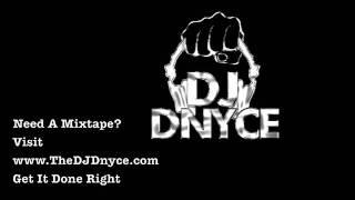 """DJ Dnyce Mixtape Sample"" @TheDJDnyce"
